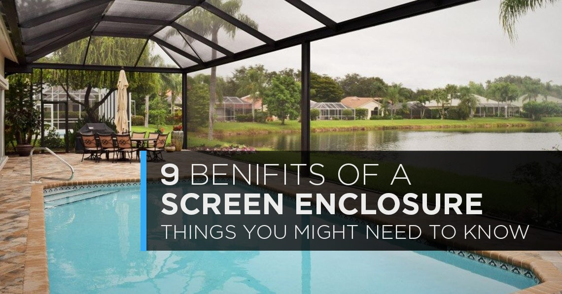 9- benifits-of-screen-enclosures