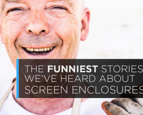 funniest stories weve heard about screen enclosures