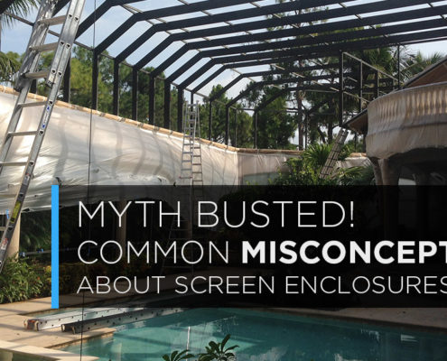misconceptions about screen enclosures