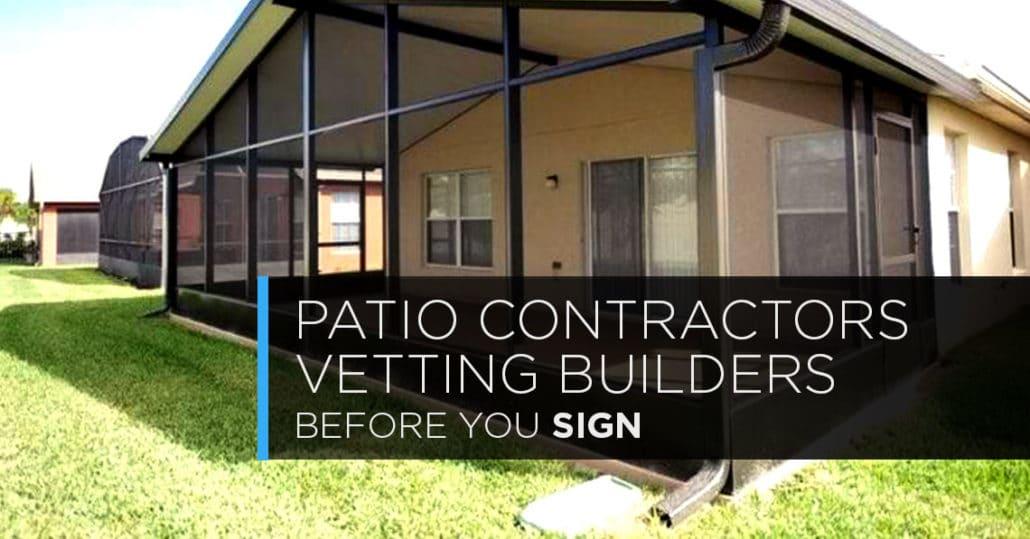 Specific Guide: Vette A Patio Contractor In Florida