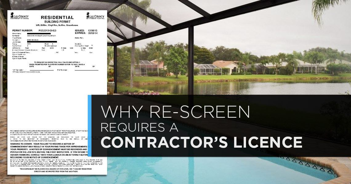Why Re-Screens Require a Contractors License