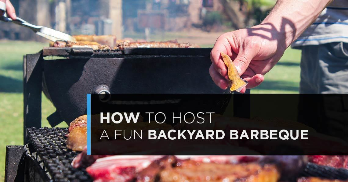How to Host a Fun Backyard Barbeque