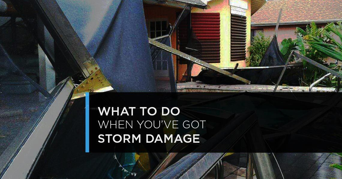 What to do When You've Got Storm Damage