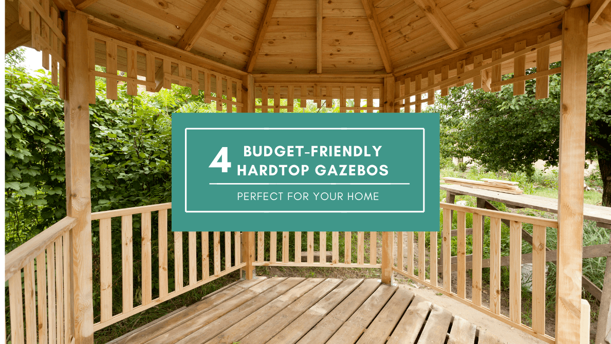 Budget-friendly Hardtop Gazebos